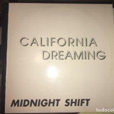 Discos de vinilo: CALIFORNIA DREAMING: MIDNIGHT SHIFT. Lote 193832221