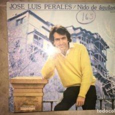 Discos de vinilo: JOSÉ LUIS PERALES: NIDO DE AGUILAS. Lote 193835050