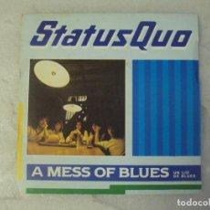 Discos de vinilo: STATUS QUO, A MESS OF BLUES, SINGLE EDICION ESPAÑOLA 1983 VERTIGO PHONOGRAM. Lote 193836668