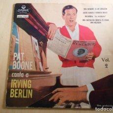 Discos de vinilo: PAT BOONE CANTA A IRVING BERLIN, EP, TEN CUIDADO, ES MI CORAZÓN + 3, AÑO 1960. Lote 193839286