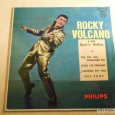 Discos de vinilo: ROCKY VOLCANO Y SUS ROCK´N ROLLERS, EP, TOI, TOY, TOI, TOUJOURS TOI + 3, AÑO 1961. Lote 193840322