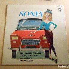 Discos de vinilo: SONIA, EP, DOS PEQUEÑOS ITALIANOS + 3, AÑO 1963. Lote 193841076
