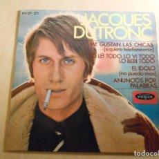 Discos de vinilo: JACQUES DUTRONC, EP, ME GUSTAN LAS CHICAS + 3, AÑO 1967. Lote 193842072
