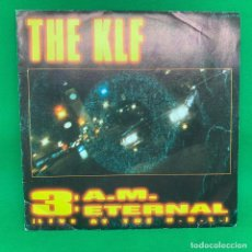 Discos de vinilo: SINGLE THE KLF 3:AM ETERNAL. VG. Lote 193842620