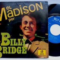 Discos de vinilo: BILLY BRIDGE - EL MADISON - EP 1962 - ODEON. Lote 193842957