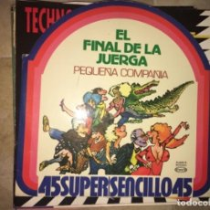 Discos de vinilo: PEQUEÑA COMPAÑÍA: EL FINAL DE LA JUERGA. Lote 193852948