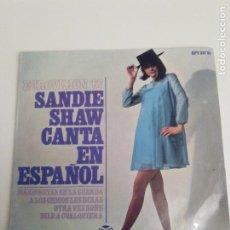 Discos de vinilo: SANDIE SHAW CANTA EN ESPAÑOL EUROVISION 67 MARIONETAS EN LA CUERDA + 3 ( 1967 PYE HISPAVOX ESPAÑA ). Lote 193857803