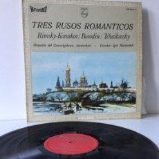 Discos de vinilo: TRES RUSOS ROMANTICOS - KORSAKOV - BORODIN - TCHAIKOVSKY -. Lote 193867078