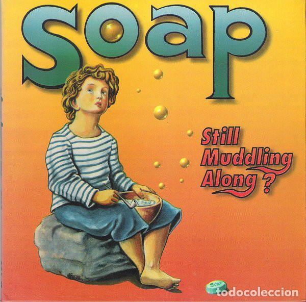 EP SOAP – STILL MUDDLING ALONG? - FOC - ELEFANT 1995 NM/NM (Música - Discos de Vinilo - EPs - Grupos Españoles de los 90 a la actualidad)