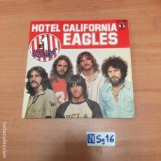 Discos de vinilo: HOTEL CALIFORNIA EAGLES. Lote 193869625