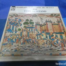 Discos de vinilo: LP YVES MONTAND CHANSONS POPULAIRES DE FRANCE CBS ORIGINAL MUY BUEN ESTADO. Lote 193874743