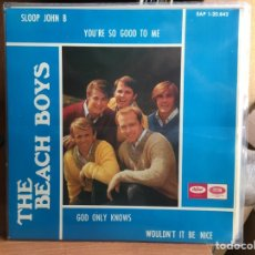Discos de vinilo: THE BEACH BOYS - SLOOP JOHN B / YOU'RE SO GOOD TO ME / GOD ONLY KNOWS / WOULDN'T IT BE (D:NM/C:NM). Lote 193881476