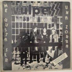 Discos de vinilo: VULPESS - ME GUSTA SER UNA ZORRA. Lote 193882190