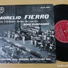 Discos de vinilo: AURELIO FIERRO WITH ORCHESTRA MINO CAMPANINO.FESTIVAL NAPOLETANA 1956. Lote 193884491