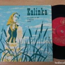 Discos de vinilo: KALINKA SINGLES.LES CLOCHES DE SOIR.LE BOULEAU.PATRIE.MUSICA POPULAR RUSA.. Lote 193889507