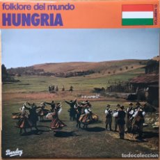 Discos de vinilo: FOLKLORE DEL MUNDO, HUNGRÍA - VOLUMEN 13. Lote 193920116