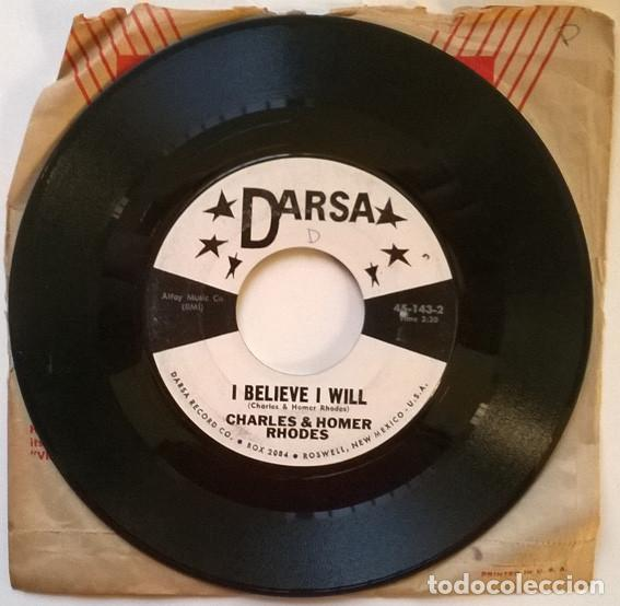 CHARLES & HOMER RHODES. I BELIEVE I WILL/ DADDY SMOKES HIS PIPE. DARSA 45-143, USA SINGLE (Música - Discos - Singles Vinilo - Country y Folk)