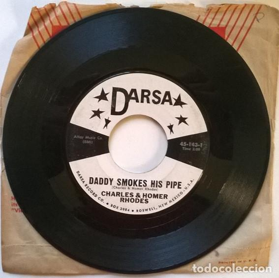 Discos de vinilo: Charles & Homer Rhodes. I believe I will/ Daddy smokes his pipe. Darsa 45-143, USA single - Foto 2 - 193940458