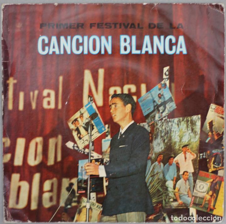 CANCION BLANCA//PRIMER FESTIVAL NACIONAL//VALENCIA 1967//UN CHICO DE LA NUEVA OLA +3//EP (Música - Discos de Vinilo - EPs - Grupos Españoles 50 y 60)