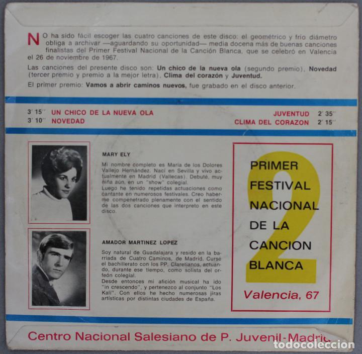 Discos de vinilo: CANCION BLANCA//PRIMER FESTIVAL NACIONAL//VALENCIA 1967//UN CHICO DE LA NUEVA OLA +3//EP - Foto 2 - 193942278