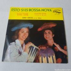 Discos de vinilo: ESTO SI ES BOSSA NOVA - IZZIO GROSS Y SU RITMO - DESAFINADO - BARQUINHO - TRISTEZA ALEGRE ZEU E MAR. Lote 193945785