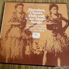 Discos de vinilo: HAWAIIAN CHANTS, HULA AND / LOVE – DANCE SONG RECORDED IN HAWAII BY JACOB FRUERRING WITH TOM HIANA. Lote 193951983