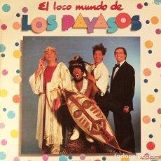 Discos de vinilo: EL LOCO MUNDO DE LOS PAYASOS - FOFITO, MILIKI, MAITE ARAGÓN. LP HISPAVOX 1982. Lote 193959981