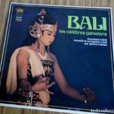 Discos de vinilo: BALI -- LES CELEBRES GAMELANS . Lote 193962703