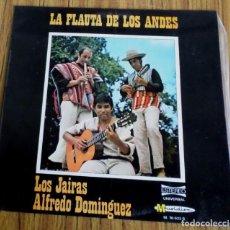 Discos de vinilo: LA FLAUTA DE LOS ANDES - LOS JAIRAS - ALFREDO DOMÍNGUEZ . Lote 193962926
