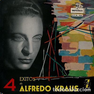 ALFREDO KRAUS - 4 EXITOS - (DOÑA FRANCISQUITA, EL TRUST DE LOS TENORIOS + 2 TEMAS - EP ZAFIRO 1971 (Música - Discos de Vinilo - EPs - Clásica, Ópera, Zarzuela y Marchas)