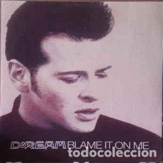 Discos de vinilo: D:REAM – BLAME IT ON ME - MAXI-SINGLE UK 1994. Lote 193969382