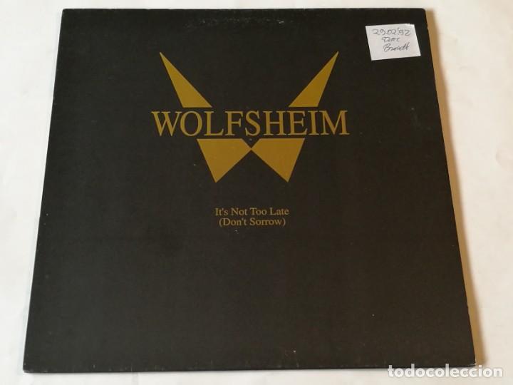 WOLFSHEIM - IT'S NOT TOO LATE (DON'T SORROW) - 1992 (Música - Discos de Vinilo - Maxi Singles - Pop - Rock Extranjero de los 90 a la actualidad)