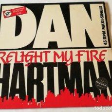Discos de vinil: DAN HARTMAN - RELIGHT MY FIRE (THE HISTORICAL 1979 RE-MIX) - 1986. Lote 193971502