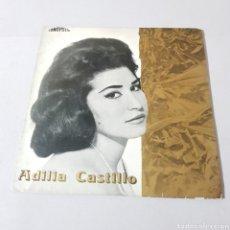 Discos de vinilo: ADILIA CASTILLO - EL JIBAEITO - NI LUNA NI LUCERO - PARA VIGO ME VOY - UNO. Lote 193975982
