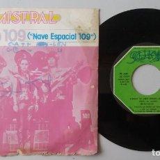 Discos de vinilo: MISTRAL / STARSHIP 109 (NAVE ESPACIAL 109) / 7 INCH. Lote 193982025