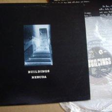 Discos de vinilo: BUILDINGS MX 12'' NERUDA ENCARTE RARO 1987 VINILO TRANSPARENTE EX. Lote 193983483