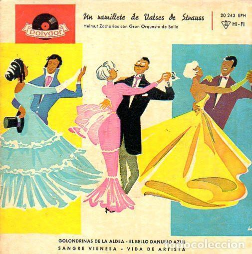 HELMUT ZACHARIAS CON GRAN ORQUESTA DE BAILE - UN RAMILLETE DE VALSES DE STRAUSS - EP POLYDOR 20 243 (Música - Discos de Vinilo - EPs - Clásica, Ópera, Zarzuela y Marchas)