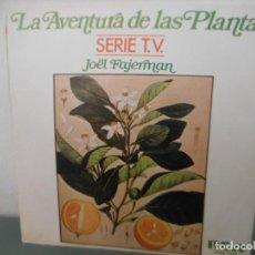 Discos de vinilo: LA AVENTURA DE LAS PLANTAS. Lote 193992102