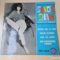Discos de vinilo: SANDIE SHAW CHANTE EN FRANÇAIS, EP, POURVU QUE ÇA DURE + 3, AÑO 19?? MADE IN FRANCE. Lote 194059537