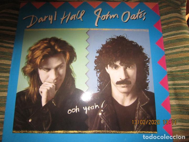 DARY HALL JOHN OATES - OOH YEAH LP - ORIGINAL ESPAÑOL - ARISTA RECORDS 1988 CON FUNDA INT. ORIGINAL (Música - Discos - LP Vinilo - Pop - Rock - New Wave Extranjero de los 80)