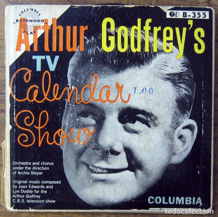 ARTHUR GODFREY'S TV CALENDAR SHOW - TRIPLE EP - CBS, TELEVISIÓN (Música - Discos de Vinilo - EPs - Bandas Sonoras y Actores)