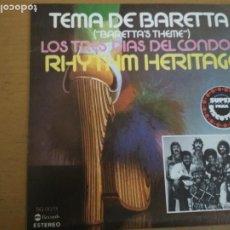 Discos de vinilo: RHYTHM HERITAGE TEMA DE BARETTA / LOS TRES DIAS DEL CONDOR SINGLE SPAIN. Lote 194075645