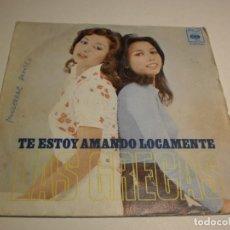 Discos de vinilo: SINGLE LAS GRECAS. TE ESTOY AMANDO LOCAMENTE. AMMA IMMI. CBS 1973 SPAIN (PROBADO Y BIEN). Lote 194086116