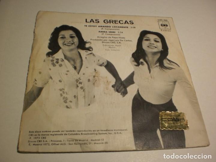 Discos de vinilo: single las grecas. te estoy amando locamente. amma immi. cbs 1973 spain (probado y bien) - Foto 2 - 194086116
