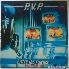 Discos de vinilo: PVP. ENTRE LAS RUINAS. 21 RECORDS, SPAIN 1984 MAXI-LP. Lote 194088401