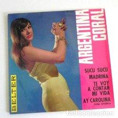 Discos de vinilo: ARGENTINA CORAL DISCO DE VINILO 4 TEMAS 45 RPM - CANTANTE ESPAÑOLA AÑOS 60 SUCU MADRINA AY CAROLINA. Lote 194088805