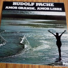 Discos de vinilo: RUDOLF PACHE - AMOR GRANDE. Lote 194089900