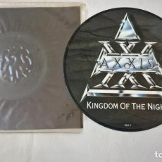 Discos de vinilo: MUSICA SINGLE: AXXIS - KINGDOM OF THE NIGHT / YOUNG SOULS. PICTURE DISC COLECCIONISTA. Lote 194091358