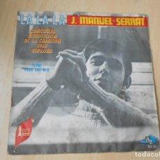 Discos de vinilo: J. MANUEL SERRAT - EUROVISION -, SG, LA, LA, LA + 1, AÑO 19??. MADE IN FRANCE. Lote 194099672