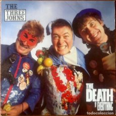 Discos de vinilo: THE THREE JOHNS : THE DEATH OF EVERYTHING [UK 1988] LP (THE MEKONS). Lote 194111601
